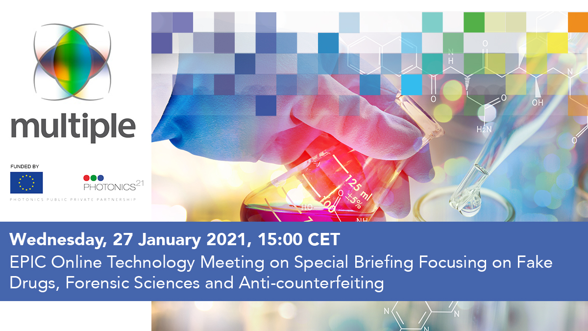 EPIC Online Technology Meeting on Special Briefing Focusing on Fake Drugs, Forensic Sciences and Anti-counterfeiting